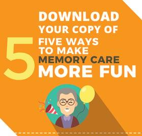 Weatherly Inn 5 Ways To Make Memory Care More Fun CTA