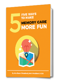 weatherly-inn-5-ways-to-make-memory-care-more-fun-ebook.png