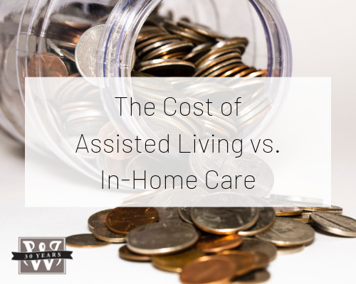 The Cost of Assisted Living vs. In-Home Care